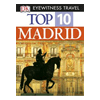 Madrid DK Eyewitness Top 10 Travel Guide & Map