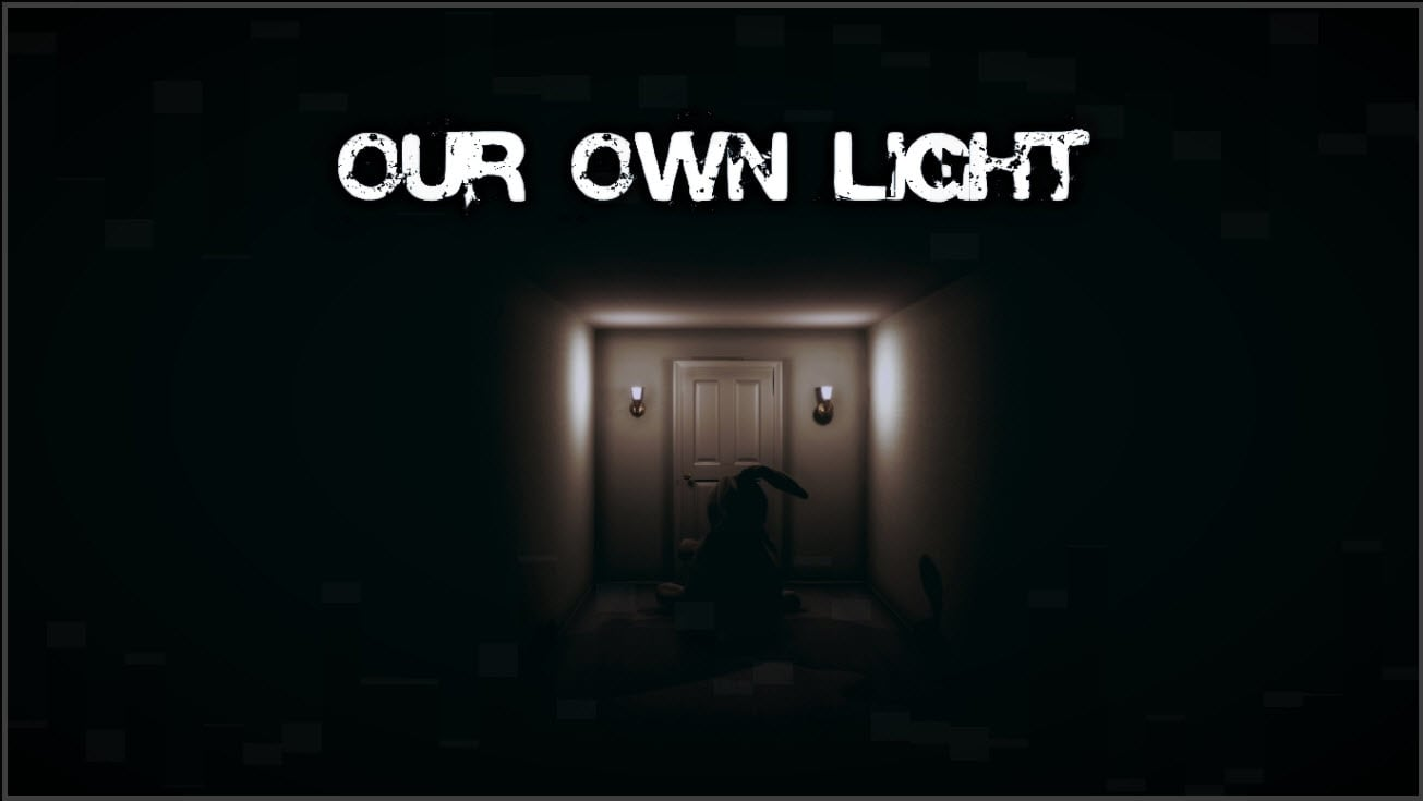 Our Own Light