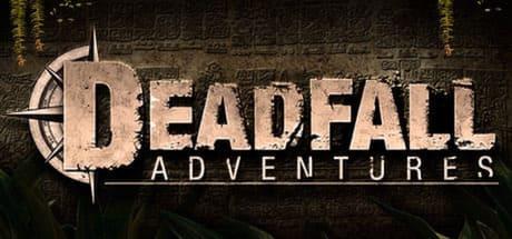 Deadfall Adventures 2016