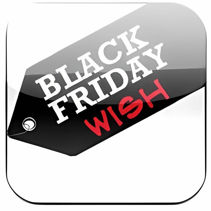 Black Friday Wish