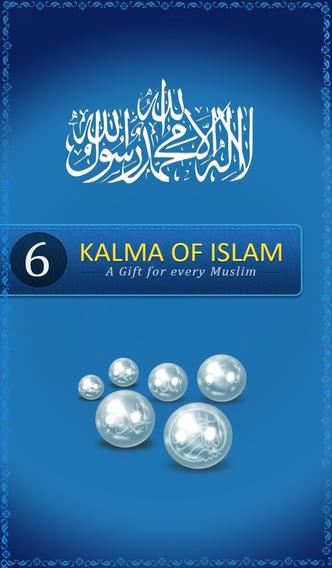6 Kalma of Islam