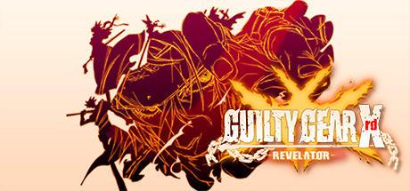 GUILTY GEAR Xrd -REVELATOR
