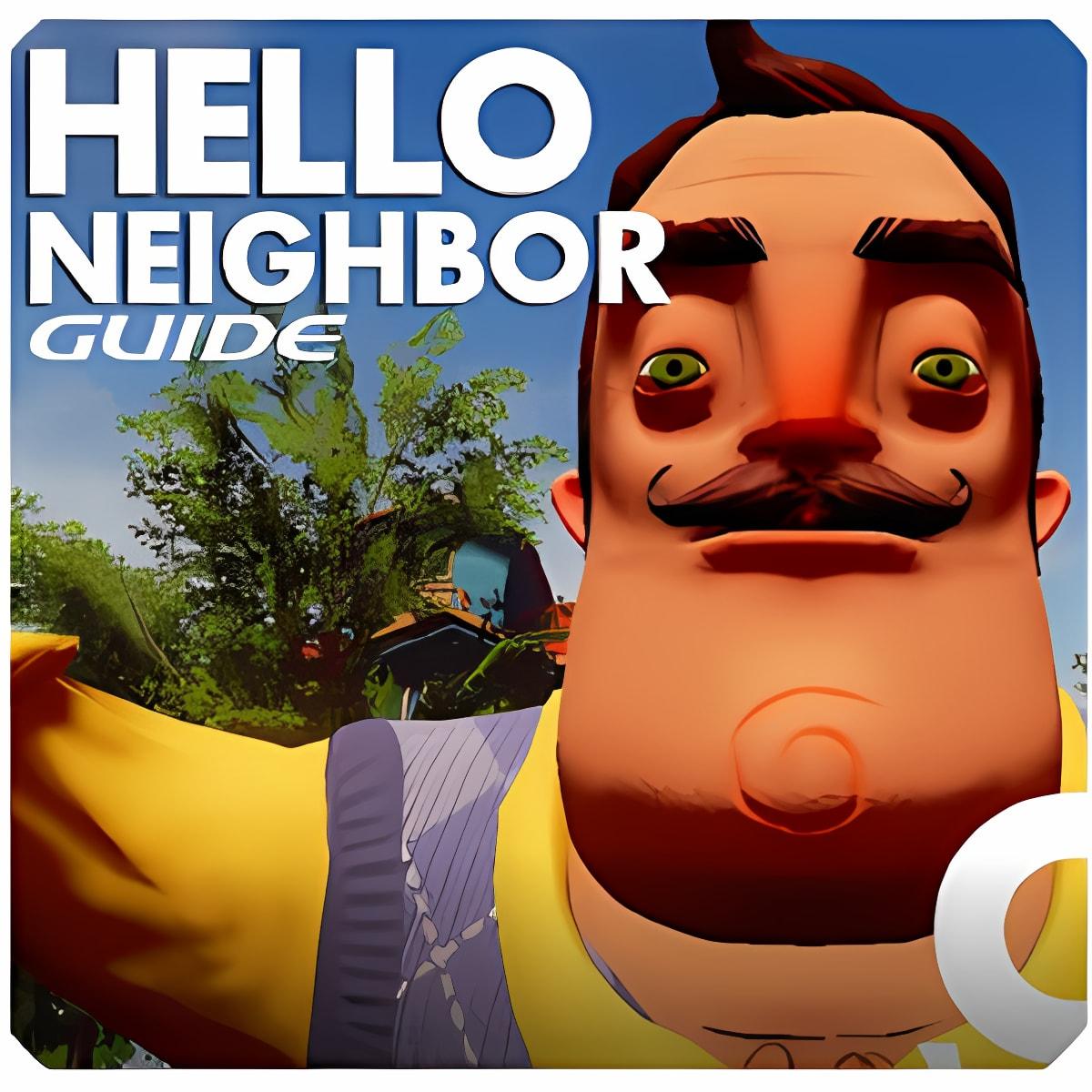 Guide for Hello Neighbor