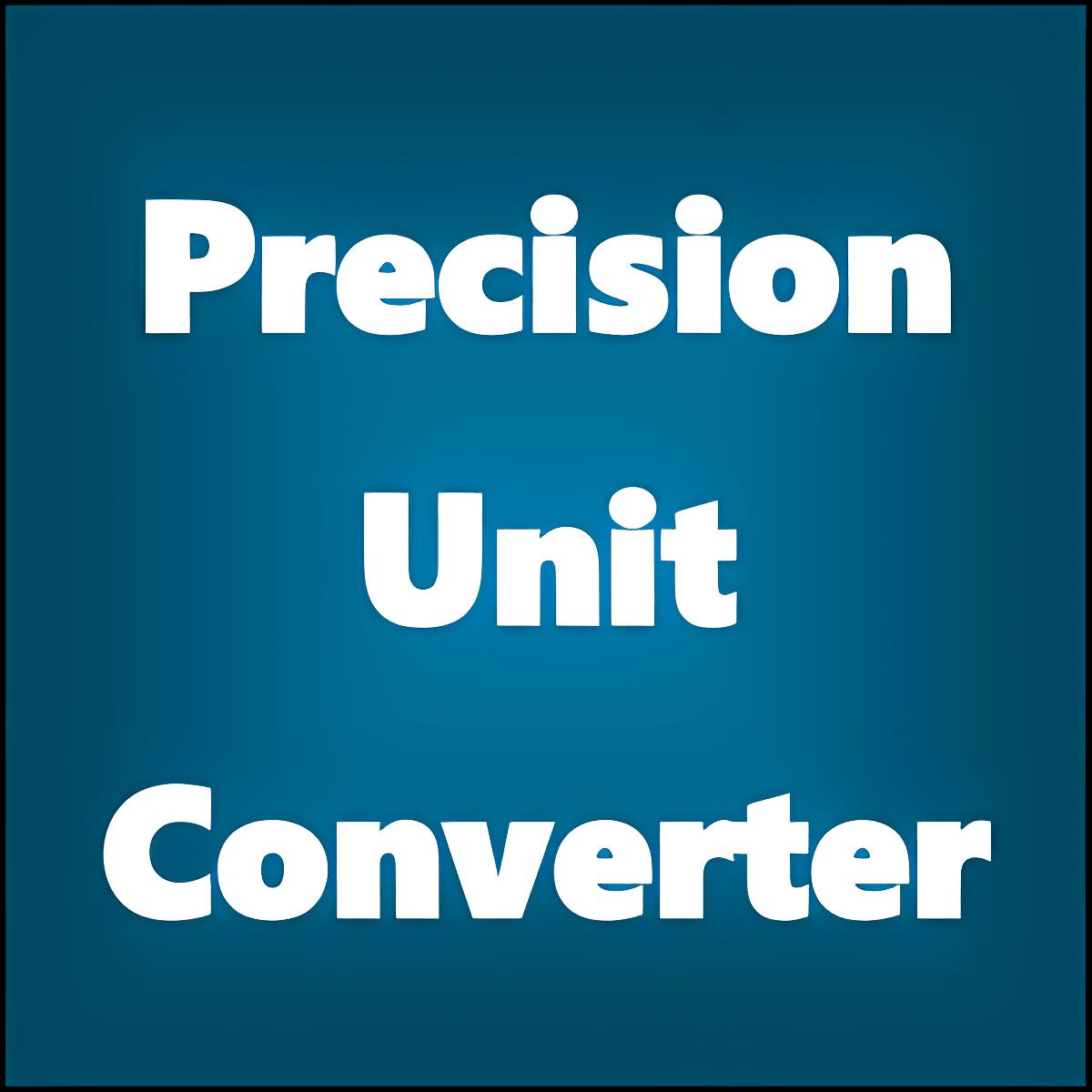 Precision Unit Converter