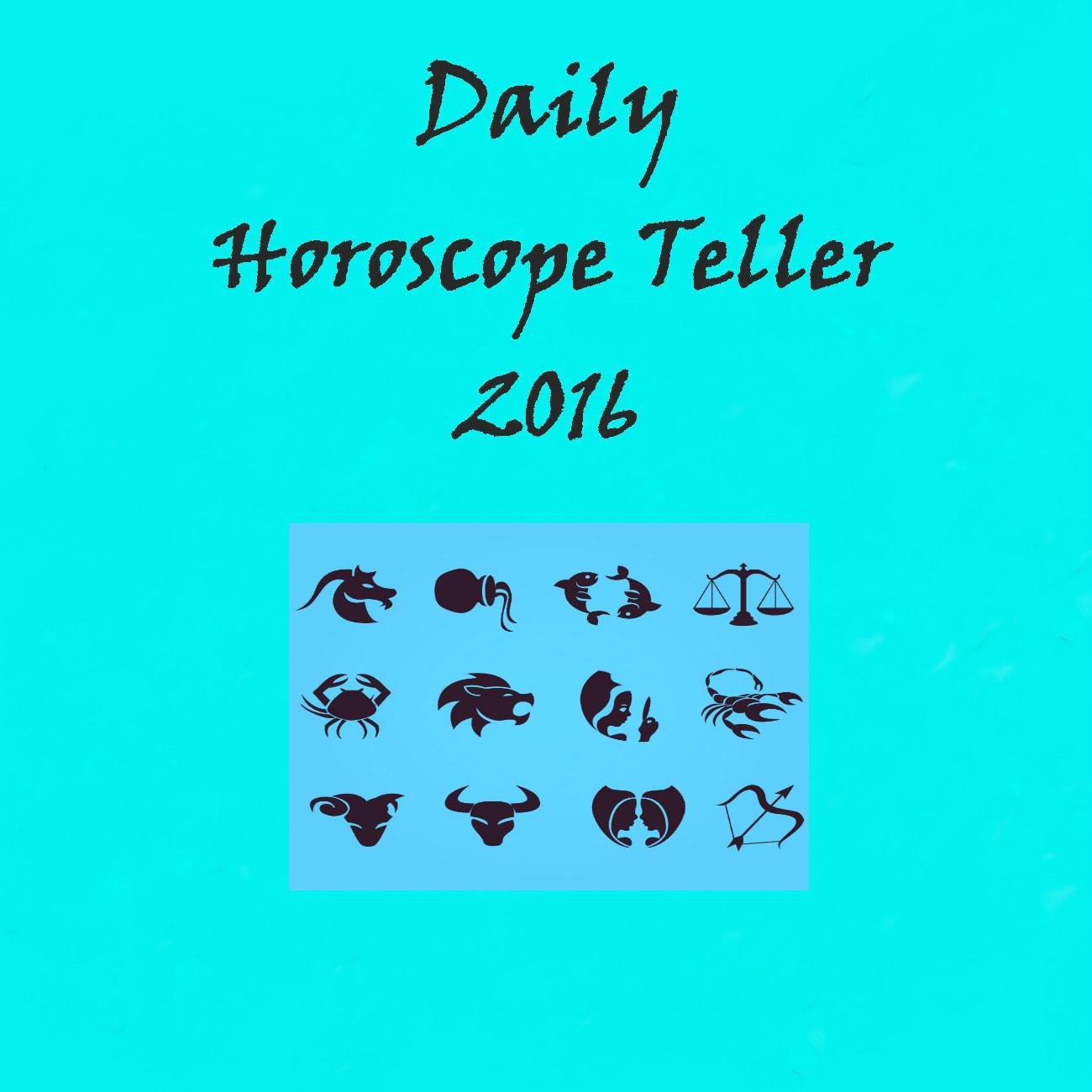 Daily Horoscope Teller 2016