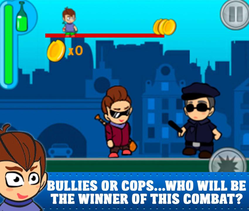Bully VS Cops