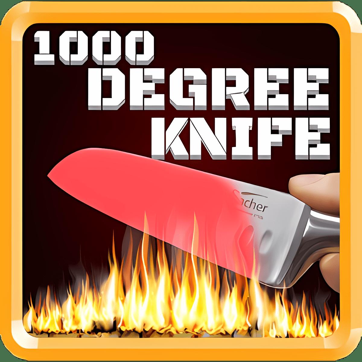 1000 Degree Knife