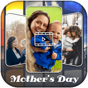 Mother's Day Video Maker 2017 1.0