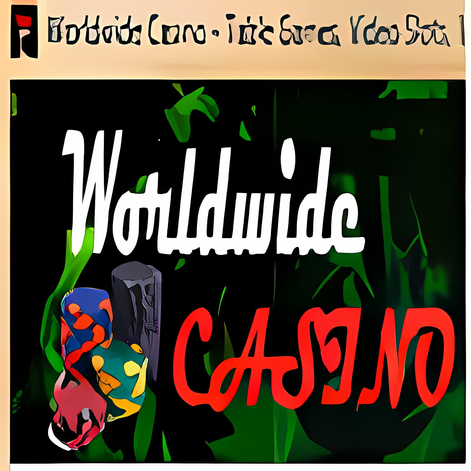 Worldwide Casino