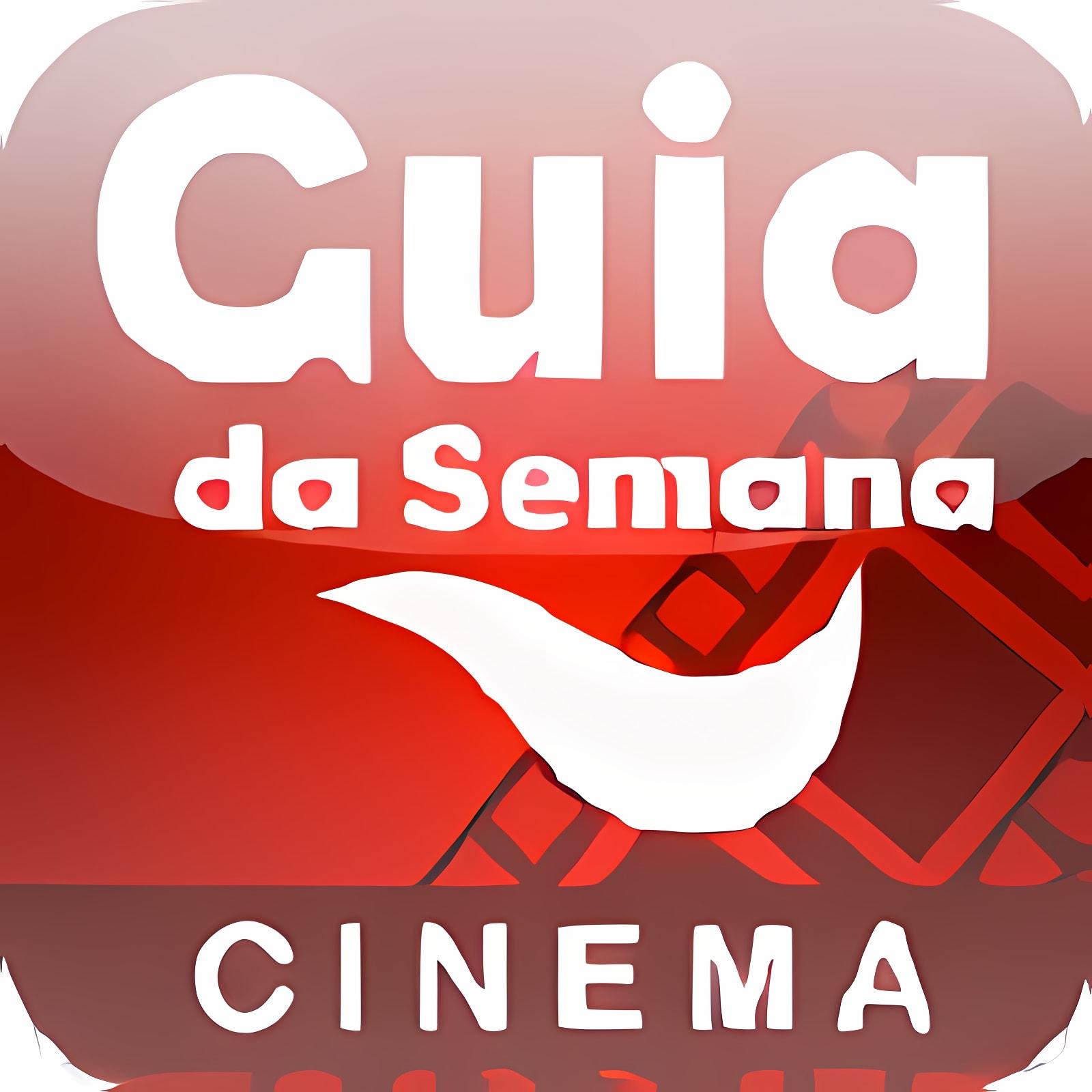 Cinema - Guia da Semana