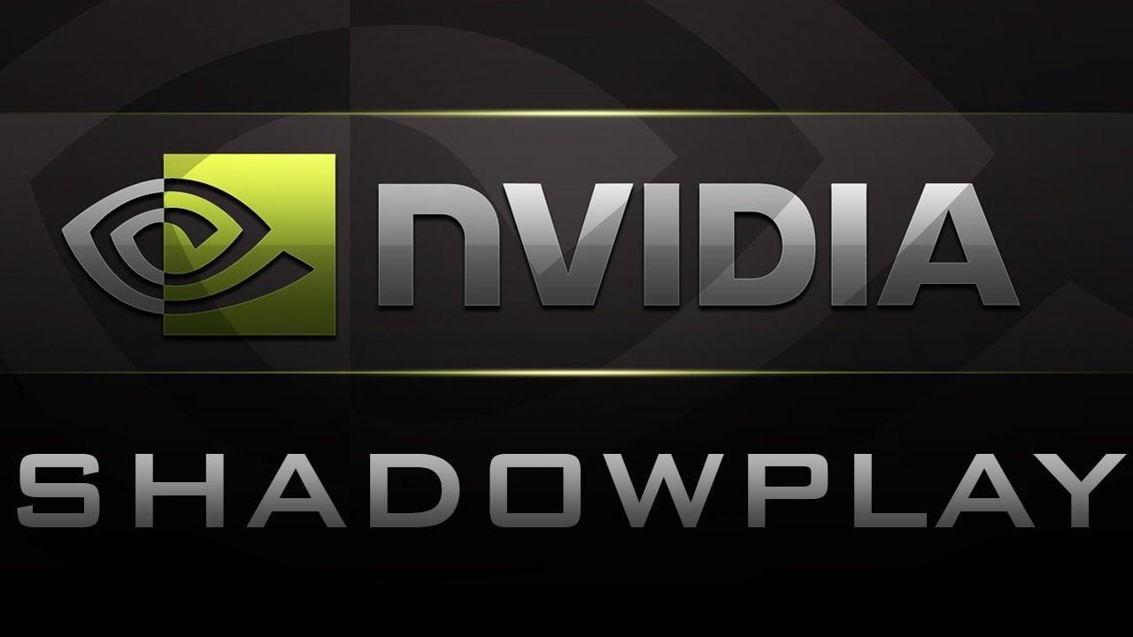 Nvidia GeForce Shadowplay