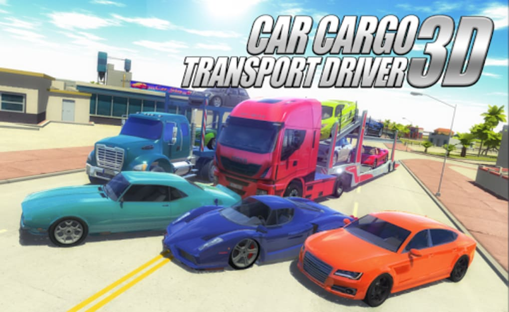 Car Cargo Transport Driver 3D for Android - Download