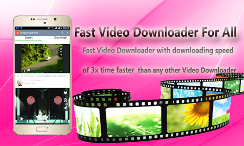 Fast Video Downloader For All for Android
