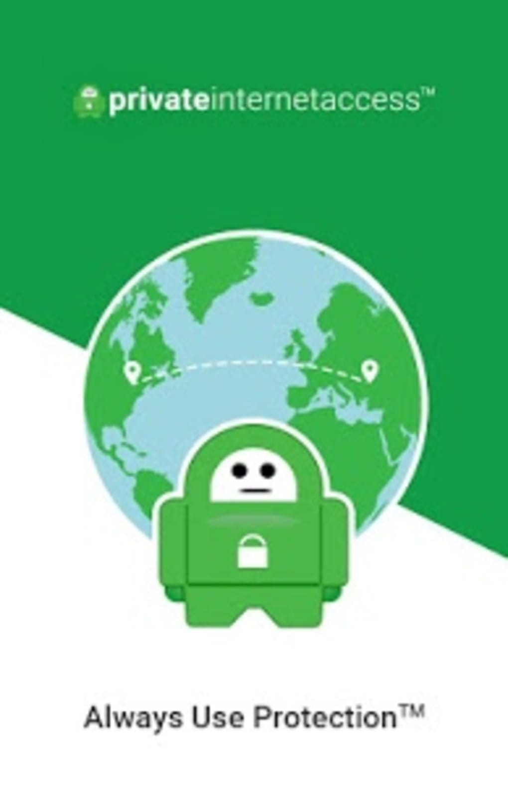 VPN by Private Internet Access for Android - Download