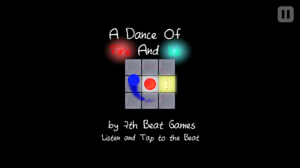 A Dance of Fire and Ice for Android - Download