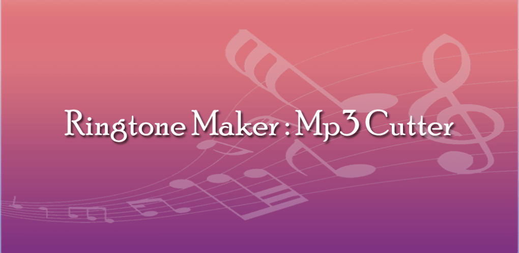 Mp3 Cutter and Ringtone Maker for Android - Download