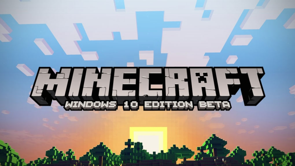 Minecraft Windows 10 Edition (Windows) - Download