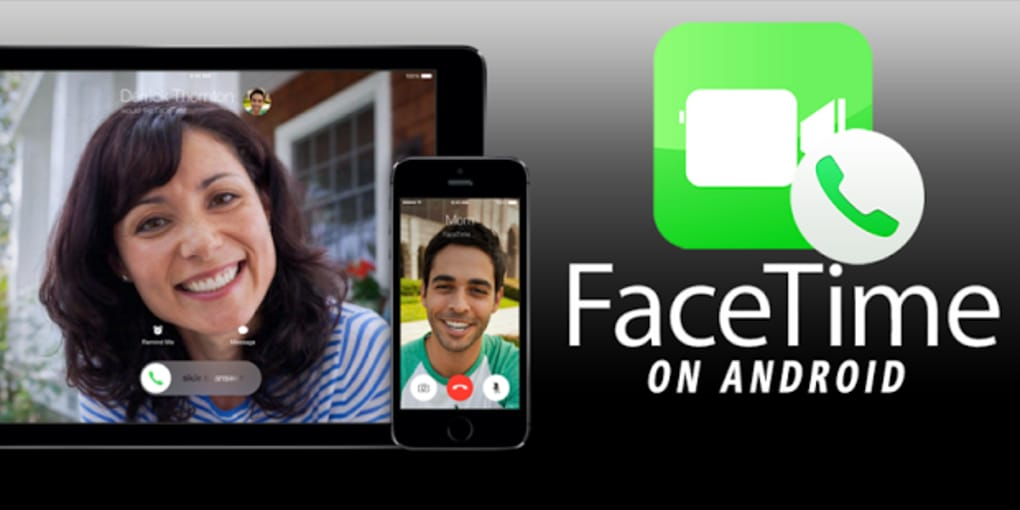 FaceTime free Calls Android APK for Android - Download