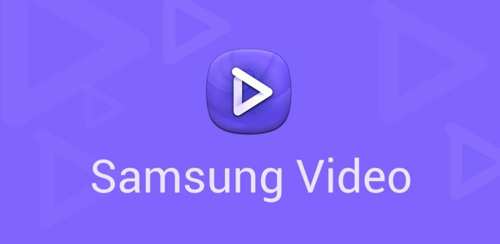 Samsung Video for Android - Download