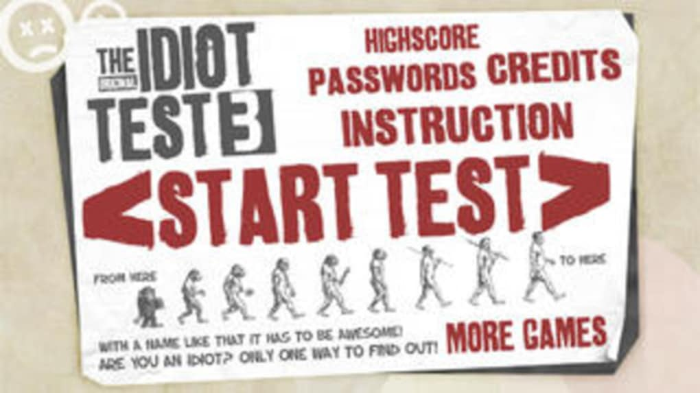 The Idiot Test 3
