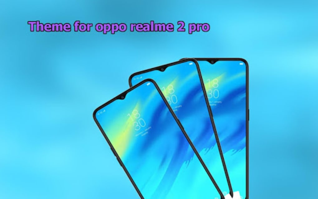 Theme for Oppo Realme 2 Realme 2 pro for Android - Download