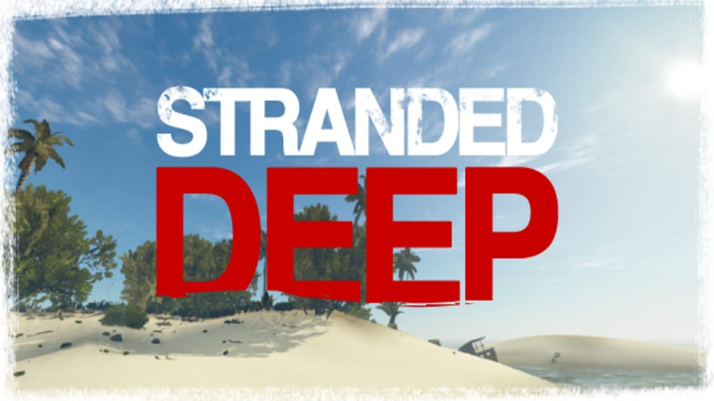 stranded deep free download pc 32 bit