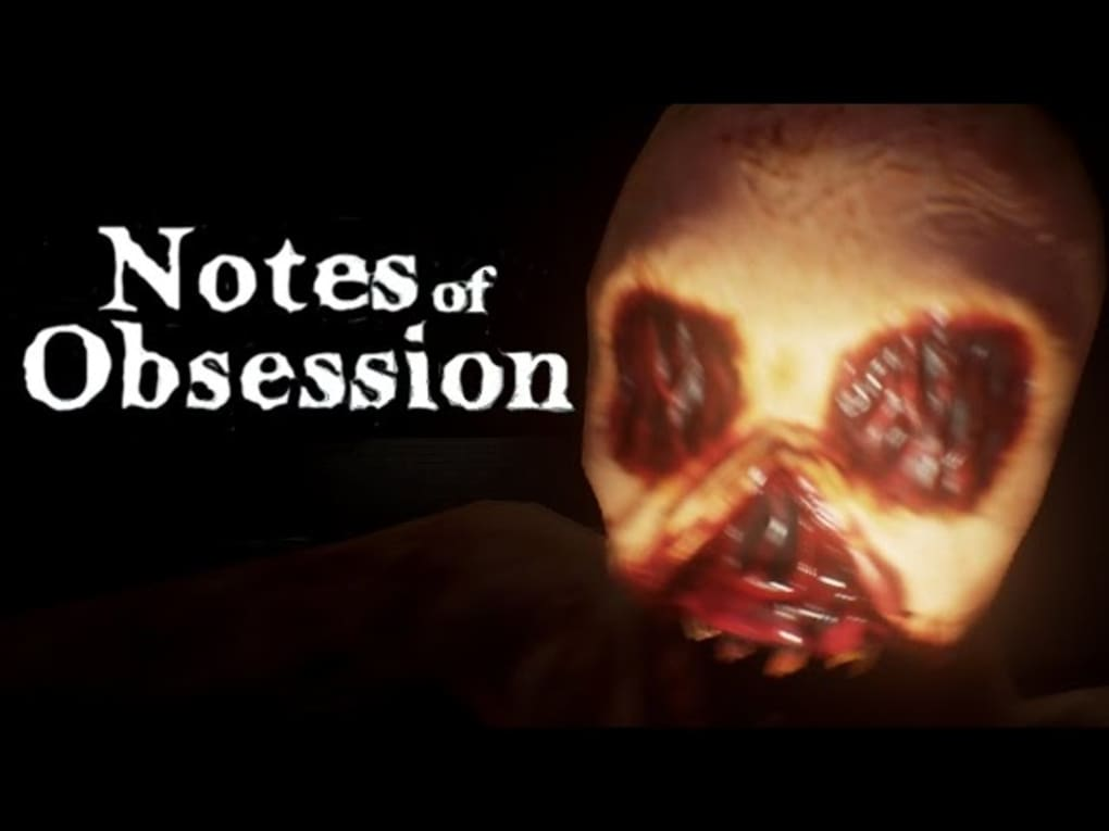 Notes Of Obsession - Download