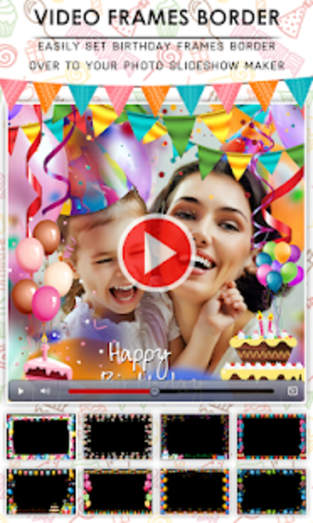 Birthday Video Maker With Music Editor