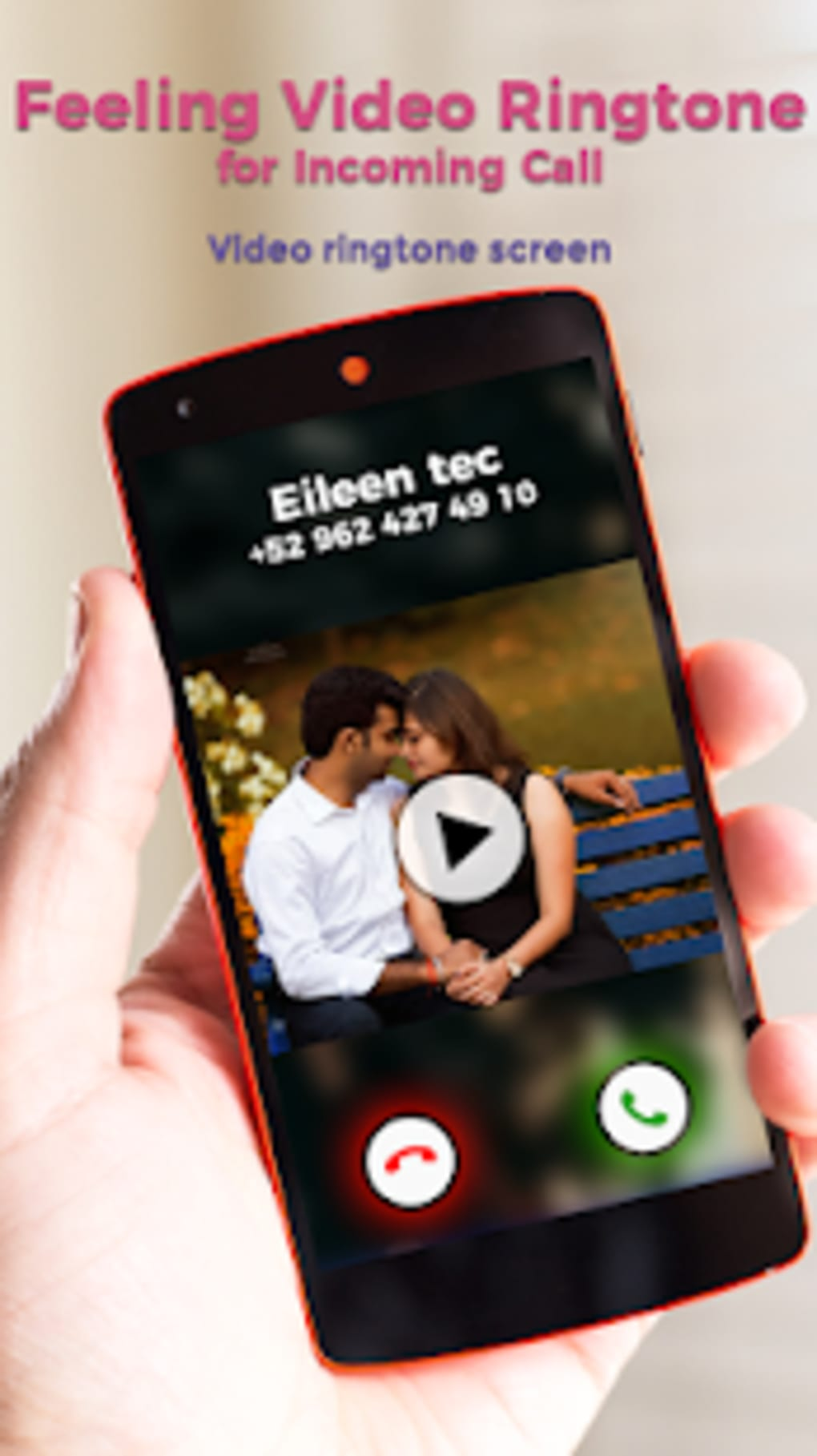 Feeling Video Ringtone for Incoming Call for Android - Download