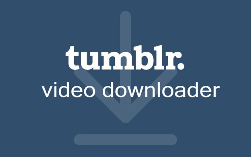 Tumblr Video Downloader