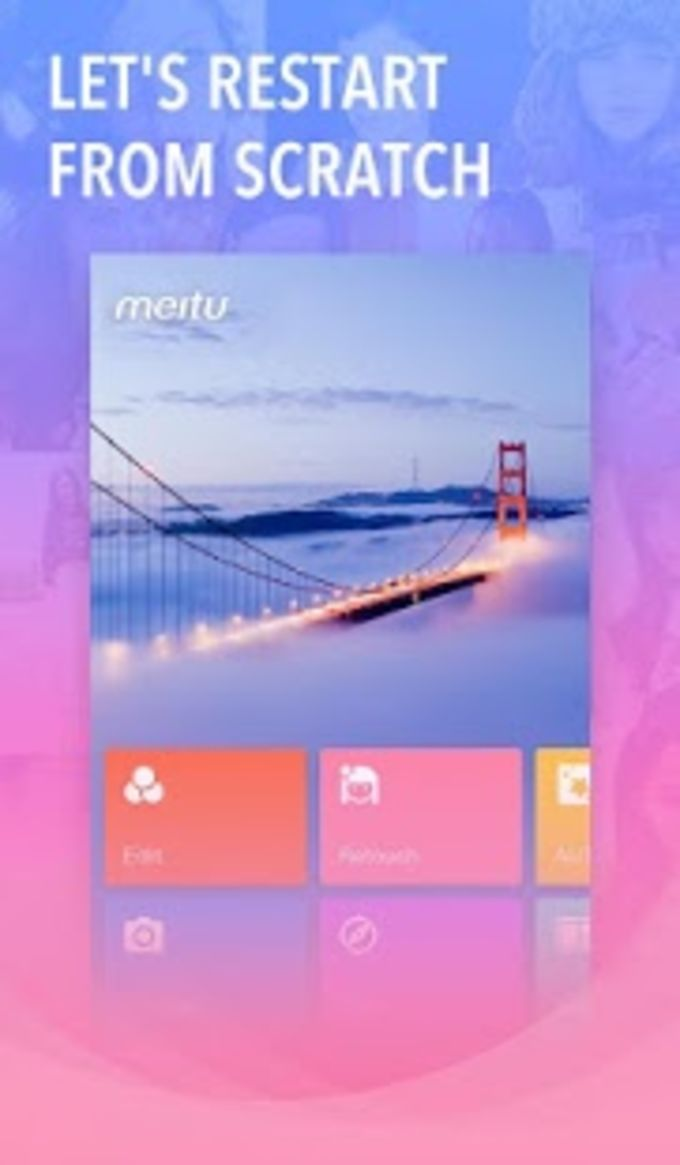 Meitu  Beauty Cam Easy Photo Editor