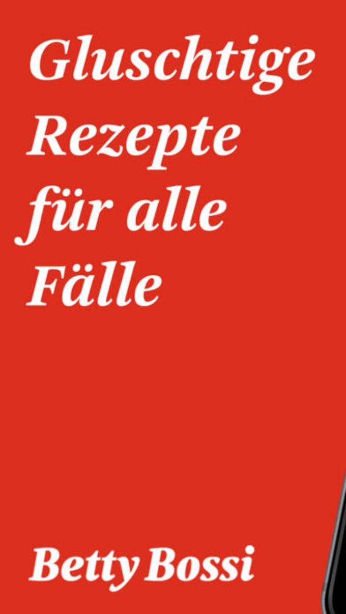 Betty Bossi - Rezepte Kochbuch