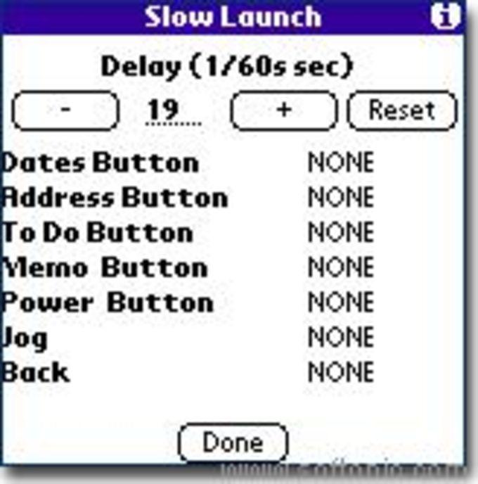 Slow Launch
