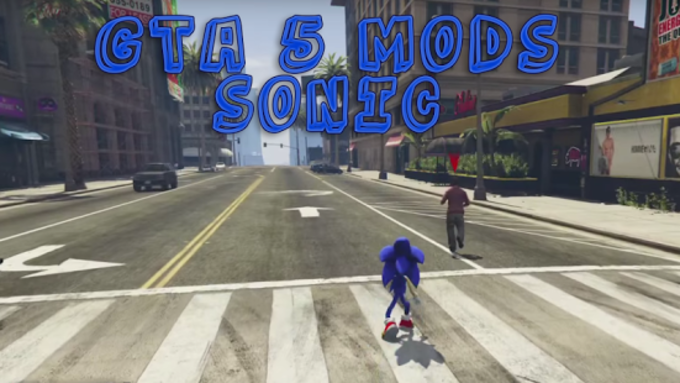 Your Sonic GTA Mods Run Game