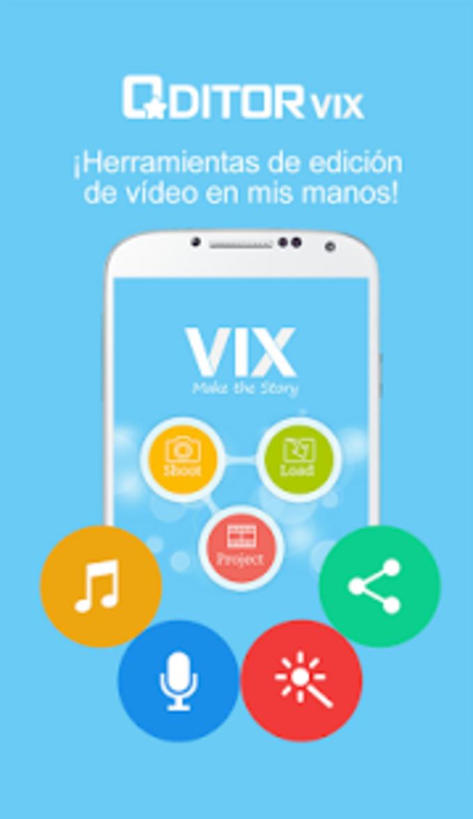 VIX - edit las fotos y videos