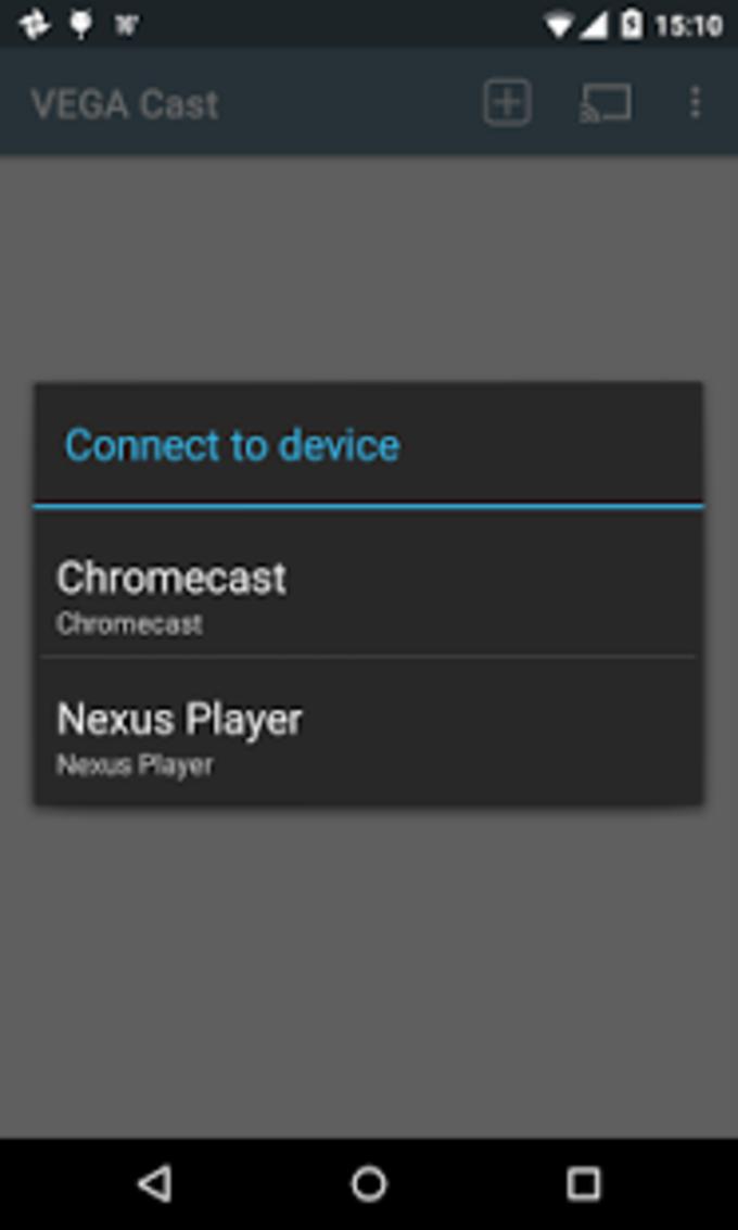 VEGA Cast (for Chromecast)