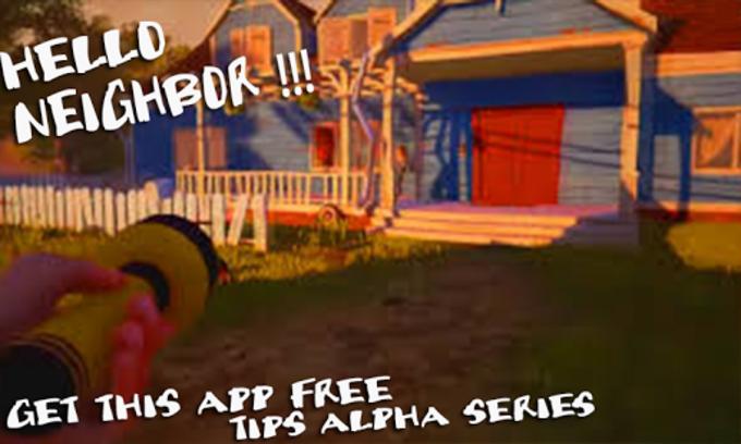 Guide Hello Neighbor Alpha