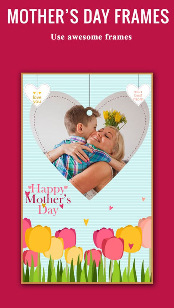 happy mother\'s day photo frames-photo collage app for iPhone - Download