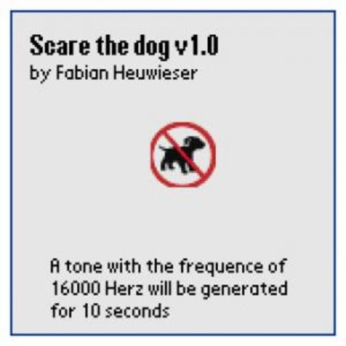 Scare the doggy!