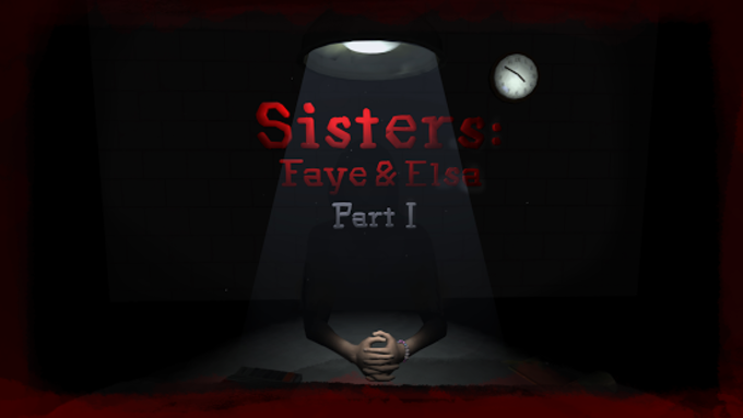 Sisters: Faye & Elsa Part I