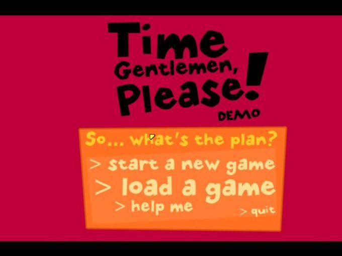 Time Gentlemen, Please!