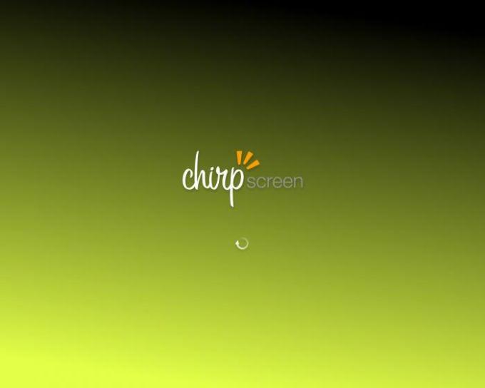 Chirpscreen