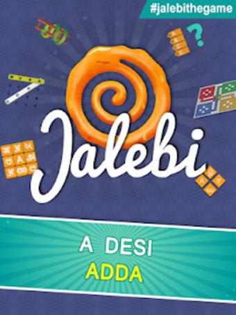 Jalebi - A Desi Adda With Ludo Snakes  Ladders