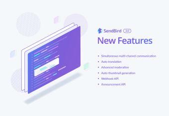 SendBird 3.0