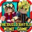 The Build Battle : Mini Game