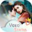 Video Status for WhatsApp - Lyrical - 30 Sec Video