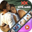 XX Video Maker with Music  2018 Movie Maker