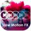 Slow Motion Video FX Camera
