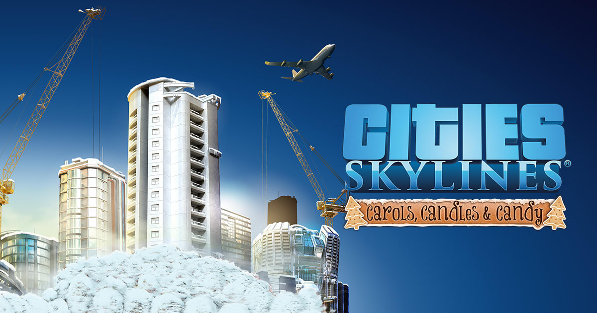 Cities: Skylines - Carols, Candles and Candy