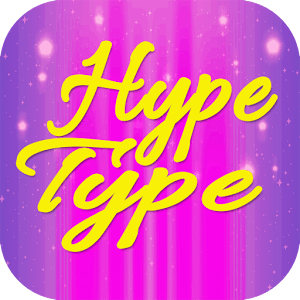 Hype Type App Animated Text